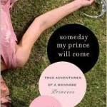 Book Review: Someday My Prince Will Come by Jerramy Fine