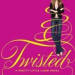 Book Review: Twisted by Sara Shepard