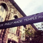 Three Reasons Temple University's #TempleMade Campaign Works (And Makes Me Proud To Be An Alum)
