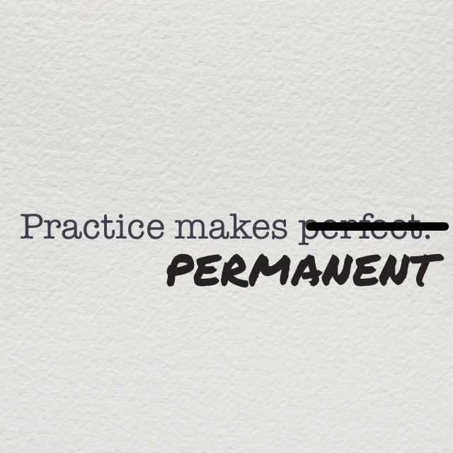 Practice Makes Permanent How To Maintain Good Habits Jessica Lawlor