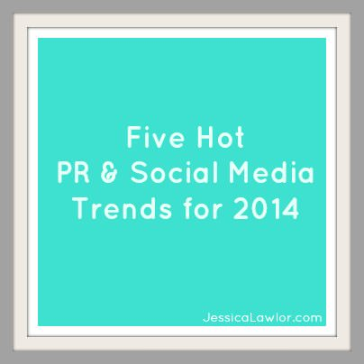 PR and social media trends- Jessica Lawlor