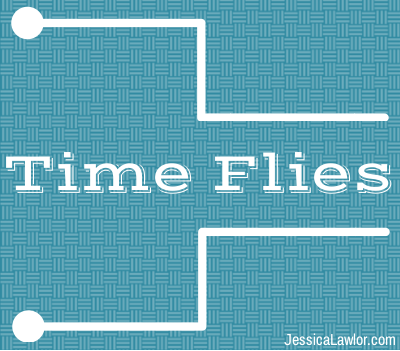 time flies- Jessica Lawlor