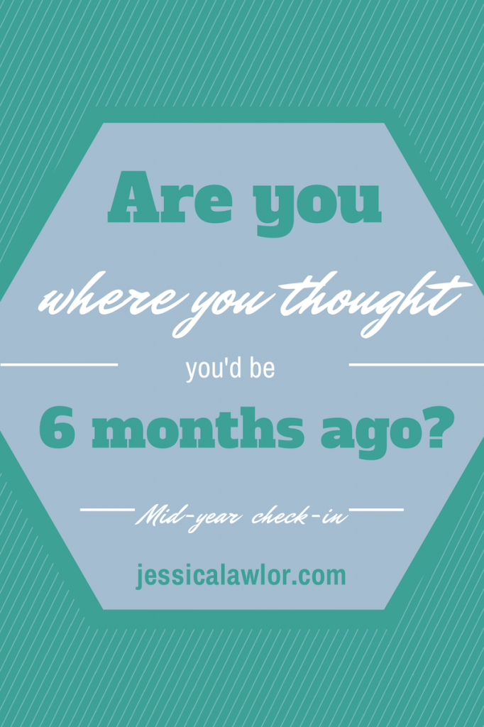 mid-year check-in- Jessica Lawlor