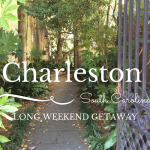 Long Weekend Getaway: Where to Stay, Eat and Play in Charleston, South Carolina
