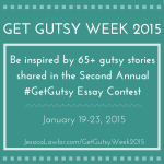 Get Inspired With The Second Annual Get Gutsy Week