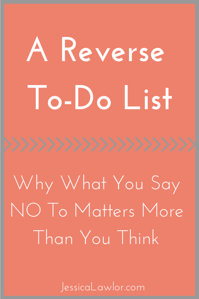 reverse to-do list- Jessica Lawlor