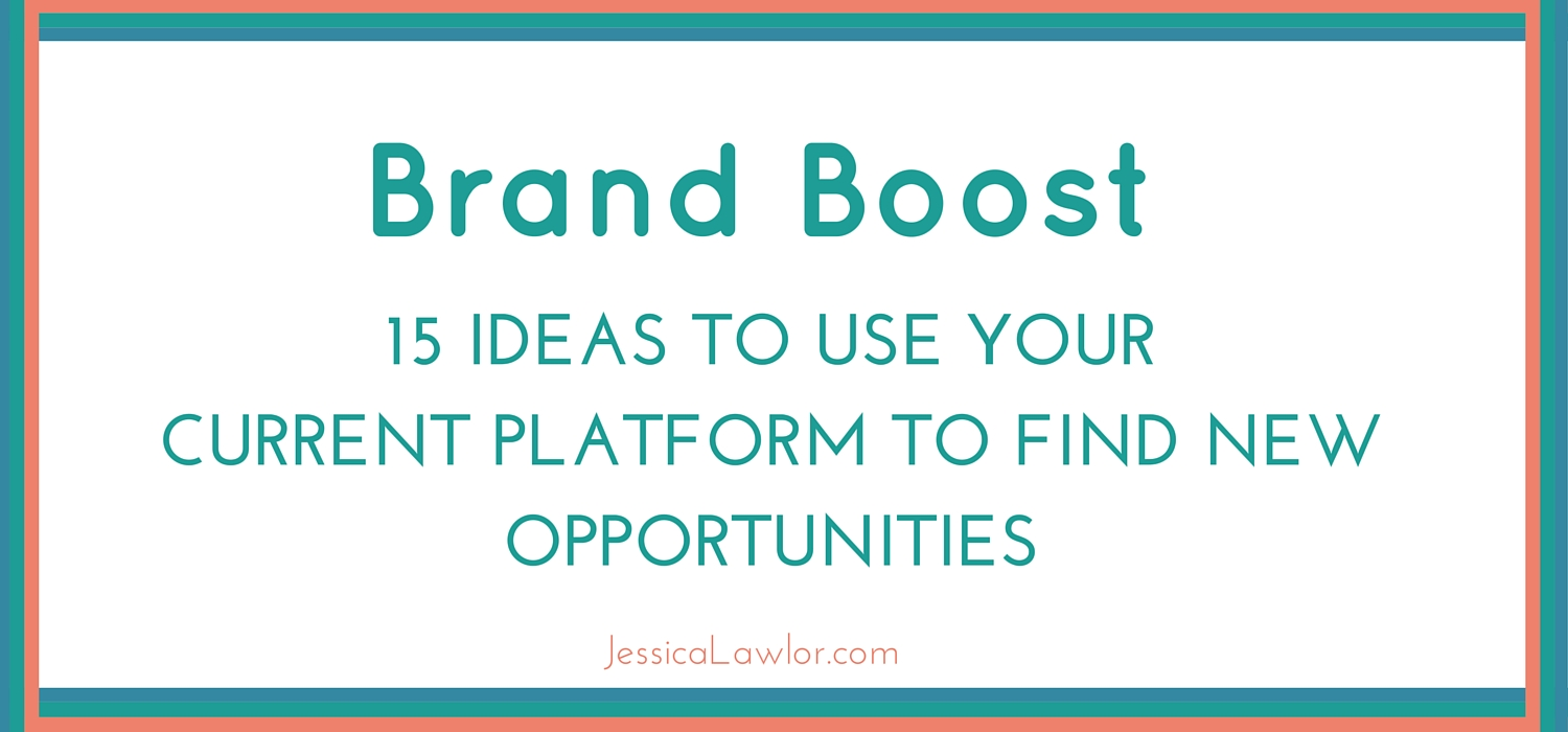 boost your brand- Jessica Lawlor