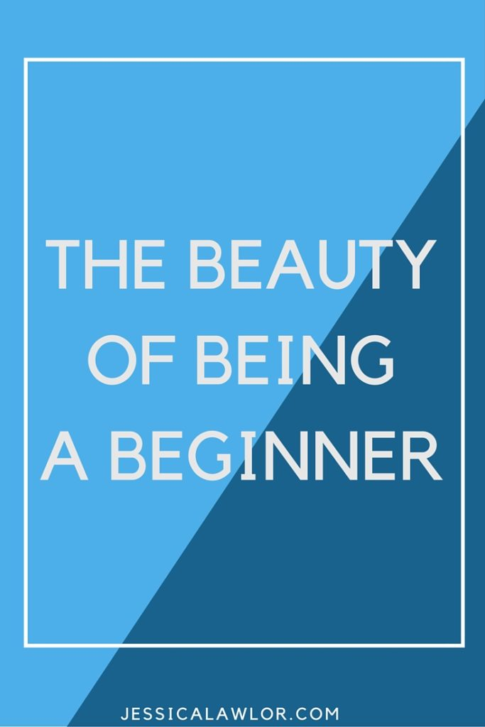 There's something so beautiful about being a beginner...there's so much possibility ahead. Can YOU bring a beginner's mindset to something you do today?