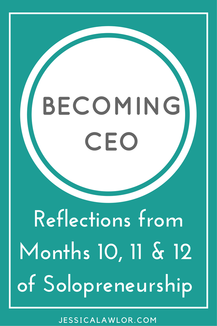 In the Becoming CEO series, I detail how I'm starting and running my own solo biz. Here are reflections (& an income breakdown) from months 10, 11 & 12.