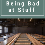 Why I Love Being Bad at Stuff (Seriously)