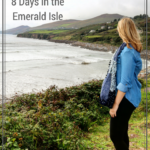 Ireland Travel Guide: 8 Days in the Emerald Isle