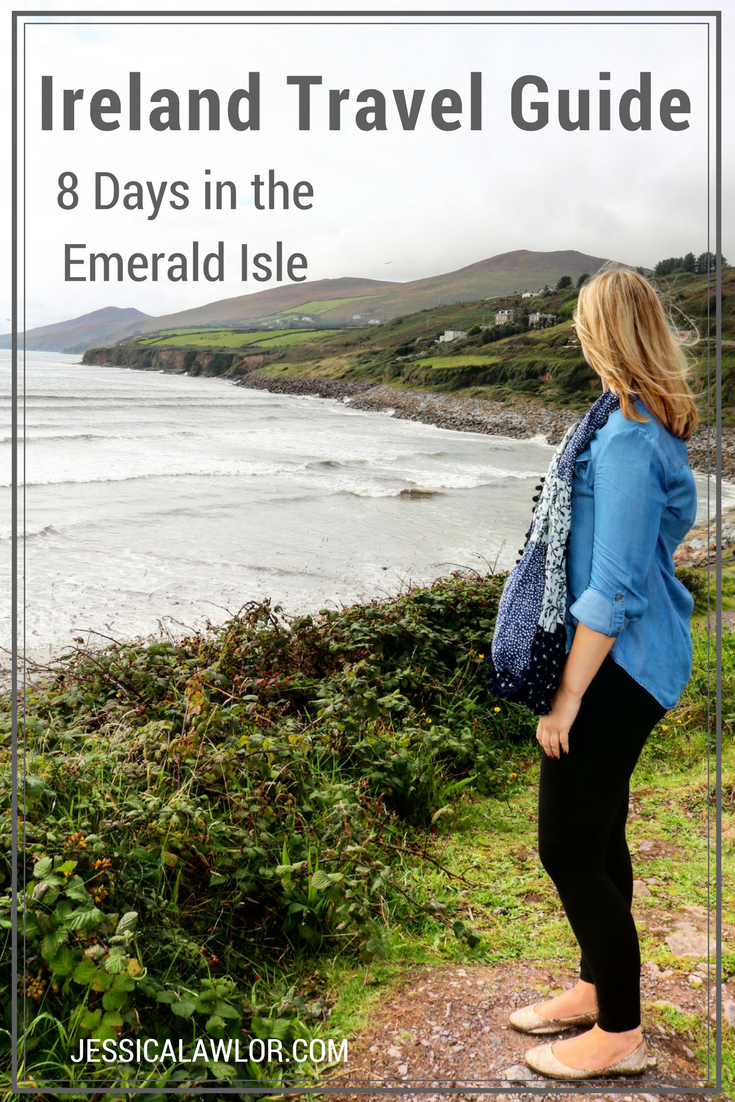 Ireland Travel Guide 8 Days In The Emerald Isle Jessica