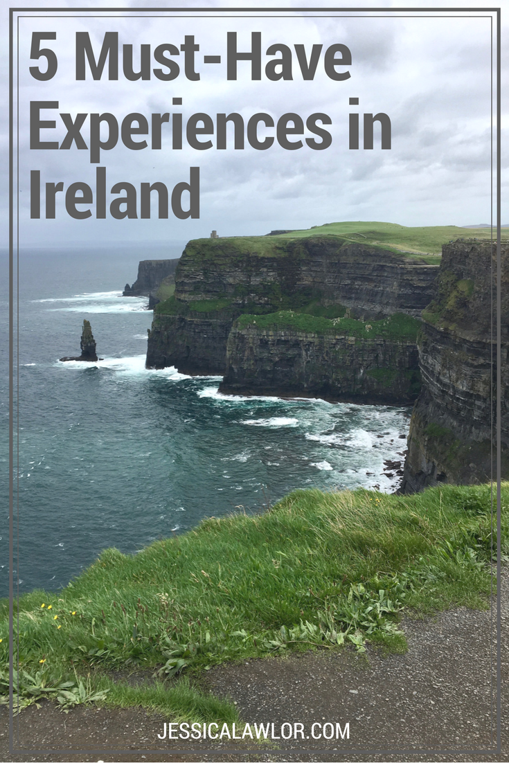 5 Must-Have Experiences When Visiting Ireland - Jessica Lawlor