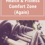 Stepping Out Of My Health & Fitness Comfort Zone (Again)