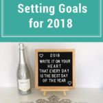 To The New Year! Setting Goals for 2018