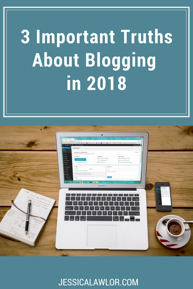 Despite the world of blogging and social media constantly evolving over the past decade, at its core, blogging is simple. Here are three important truths about blogging in 2018 and beyond.