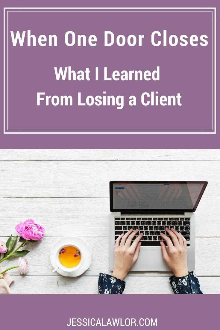Losing a client is an unfortunate reality of running a business, but it doesn't have to be the end of the world! Here's what losing a client taught me + how the experience actually reinvigorated my business.