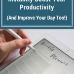 8 Simple Ways to Instantly Boost Your Productivity (And Improve Your Day Too!)
