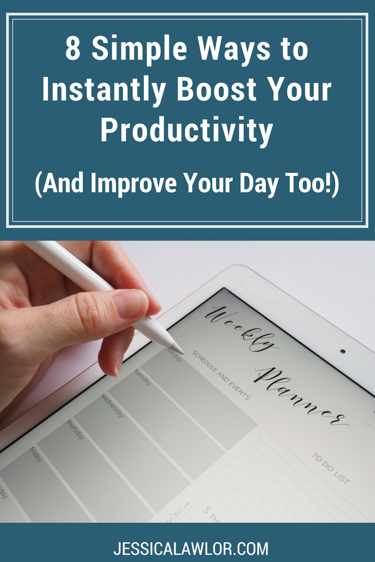 Here are eight things you can do to instantly boost your productivity -- and spoiler alert: they'll improve your day too.