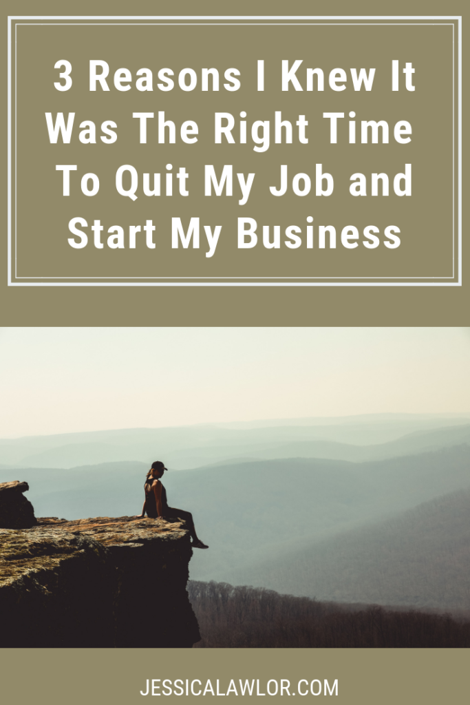 How do you when it's the right time to quit your job? That's the #1 question people ask me when I tell them I quit my job to start JL&Co. Here's how I knew.